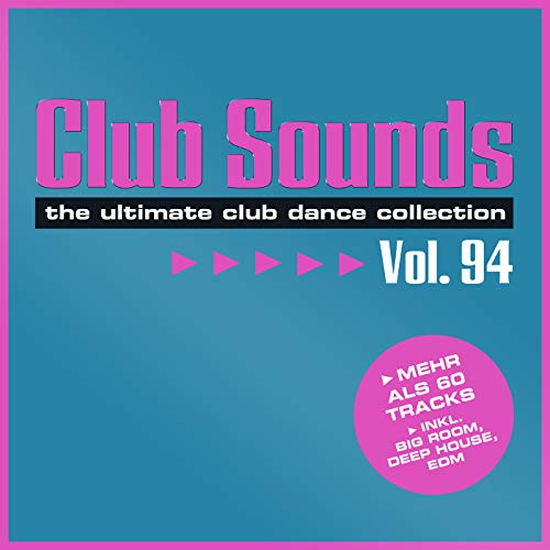 Club Sounds, Vol. 94 [Explicit]