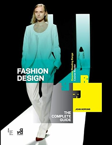 Fashion Design: The Complete Guide (Required Reading Range)