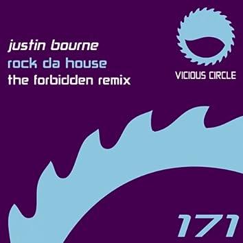 Rock Da House (The Forbidden Remix)