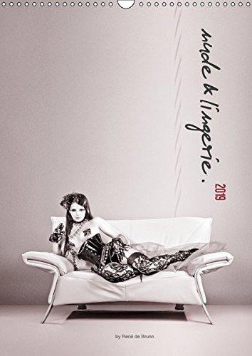 nude & lingerie. (Wandkalender 2019 DIN A3 hoch): Verführung der Frau: erotisch, sexy, romantisch, provokant (Monatskalender, 14 Seiten ) (CALVENDO Menschen)