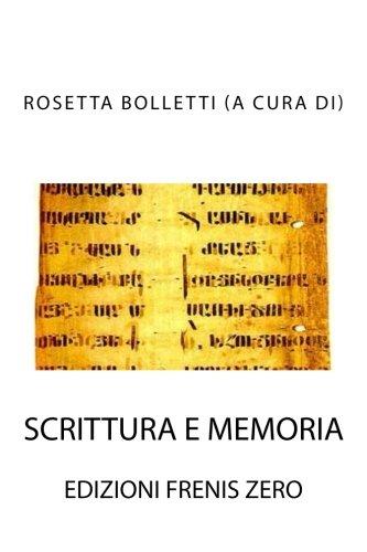 Scrittura e memoria: Volume 2