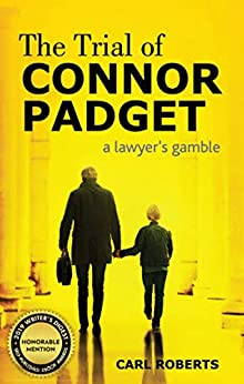 The Trial of Connor Padget by [Carl Roberts]