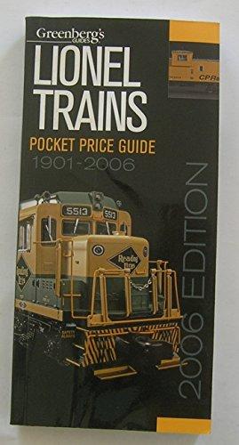 Greenberg's Guides Lionel Trains 2006 Pocket Price Guide (GREENBERG'S POCKET PRICE GUIDE LIONEL TRAINS)