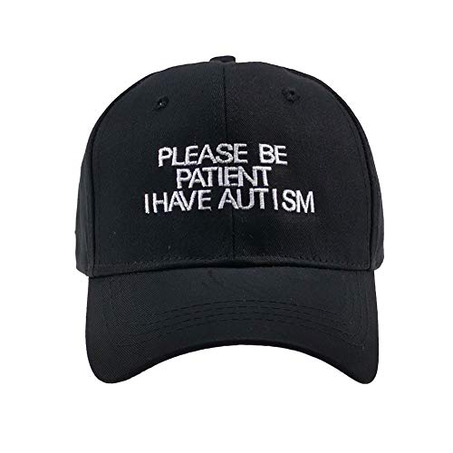 Chensheng Men Women Hat Be Patient I Have Autism Letter Embroidery Baseball Cap Adjustable Hip-hop Dad Hat Black (Black-1)