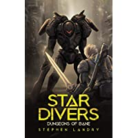 Star Divers: Dungeons of Bane Kindle eBook