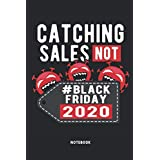 Catching Sales Not Notebook: Great Shopping Notebook - 120 lined pages to capture beautiful moments or ideas from your Black Friday | DINA5 | A gift for Shopping Crazy.
