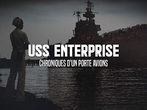 USS Enterprise chroniques d'un porte avions - Season 1