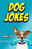 Dog Jokes: Funny Jokes for Dog Lovers