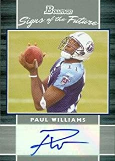Paul Williams Autographed Football Card (Tennesse Titans) 2007 Bowman Signed of The Future No.SF-PW Rookie