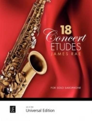 18 Concert Etudes: Abwechslungsreiche Konzertstücke von Barock bis Funk. für Saxophon.