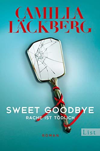 Buchseite und Rezensionen zu 'Sweet Goodbye: Rache ist tödlich' von Camilla Läckberg