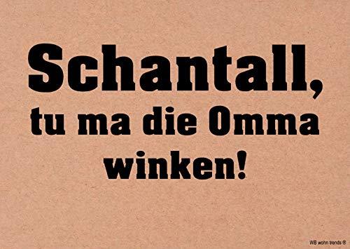 WB wohn trends Postkarte, Schantall tu ma die Omma winken, Ruhrpott Ruhrgebiet Vintage Karton braun 10,5x14,8cm A6