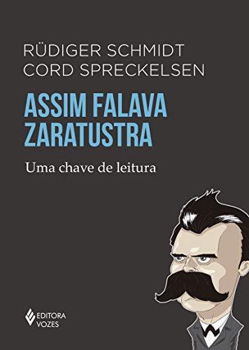 Assim falava Zaratustra: Uma chave de leitura