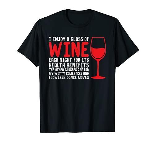 Disfruto de una copa de vino cada noche por sus beneficios para la salud Camiseta