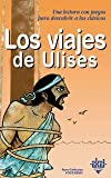 Los viajes de Ulises: 2 (Para descubrir a los clásicos)