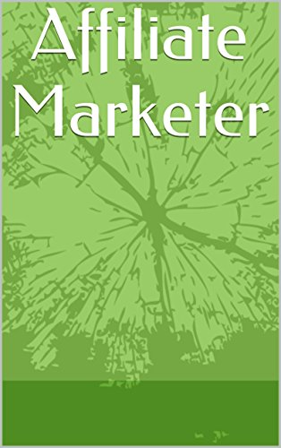 Affiliate Marketer (English Edition)