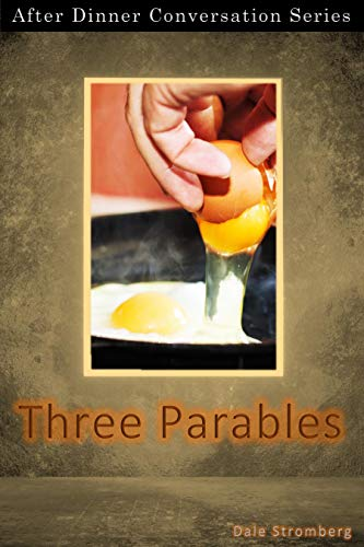 Three Parables: After Dinner Conversation Short Story Series (English Edition)
