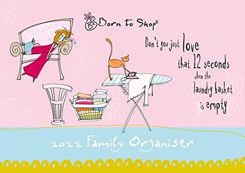 Portico Designs – Born To Shop A4 Family Calendar/Organiser 2022 (C22020)