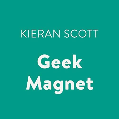 Geek Magnet audiobook cover art