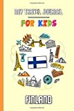 My travel journal for kids Finland: Travel diary to fill in | 102 pages, 6x9 inches | To accompany the children during their stay