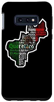 Galaxy S10e Queretaro Mexico Mapa Bandera Mexicana Y Municipios Case