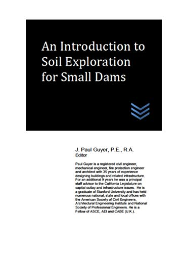 An Introduction to Soil Exploration for Small Dams