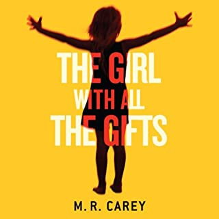 The Girl with All the Gifts                   By:                                                                                                                                 M. R. Carey                               Narrated by:                                                                                                                                 Finty Williams                      Length: 13 hrs and 3 mins     343 ratings     Overall 4.4