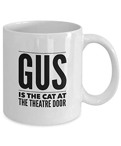 GUS es el gato en la puerta del teatro Gatos La taza inspirada en un musical Regalo de los fanáticos de Broadway Taza de té de café con leche 11oz