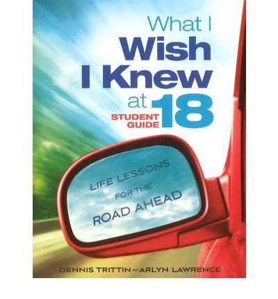 What I Wish I Knew at 18 Student Guide: Life Lessons for the Road Ahead (Paperback) - Common