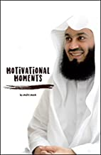 motivational moments book by mufti menk