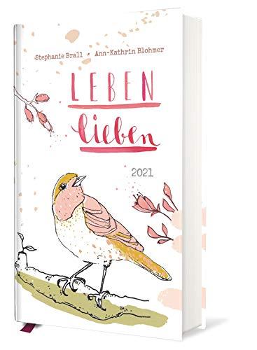 Leben lieben - Taschenkalender 2021: Terminkalender m. Wochenkalendarium, illustrierte Aufmacherseiten, Monatsübersicht, Ferientermine & ... 10,0 x 15,0 cm (Mit Herz und Hand gemacht)