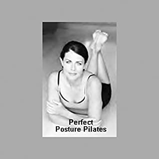 Perfect Posture Pilates audiobook cover art