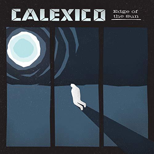 Calexico: Edge of the Sun (Audio CD)