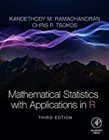 Mathematical Statistics with Applications in R, 3rd Edition Front Cover