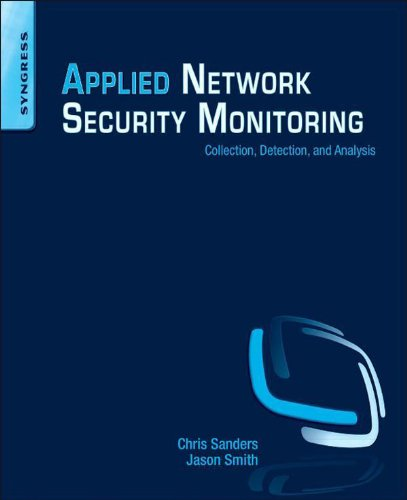 Applied Network Security Monitoring: Collection, Detection, and Analysis (English Edition)