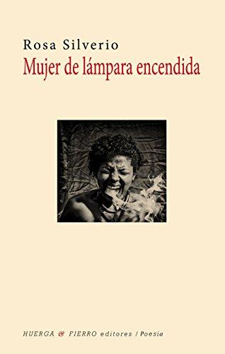Mujer de lámpara encendida (Poesía)