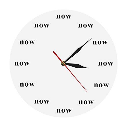 KKLLHSH Time is Now Reloj de Pared icónico Reloj Motivacional de Now Time Tu recordatorio Diario para Vivir en el Now Treasure Your Time Regalo para niños (Blanco)