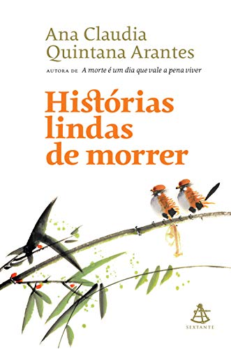 Histórias lindas de morrer (Portuguese Edition)