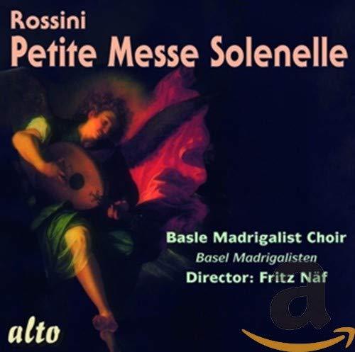 Naf/Basel Madrigal Choir - Rossini Petite Messe Solennelle