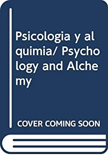 Psicologia y alquimia/ Psychology and Alchemy