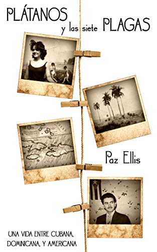 Portada del libro Plátanos y las siete plagas de Paz Ellis