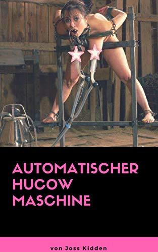Automatischer Hucow Maschine (Hucow Erotik)