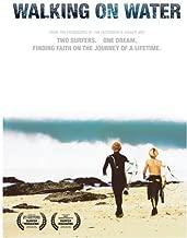 Best walking on water surf movie Reviews