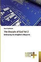 The Disciple of God Vol 2