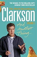 And Another Thing: Vol. two: The World According to Clarkson Volume Two by Jeremy Clarkson (2006-10-26)