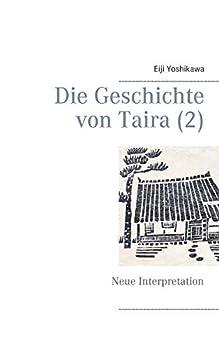 Paperback Die Geschichte von Taira (2): Neue Interpretation [German] Book