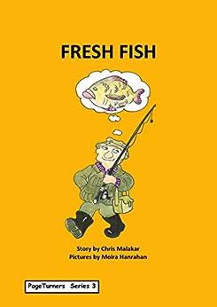 Fresh Fish: PageTurners Series 3 by [Chris Malakar, Moira Hanrahan]