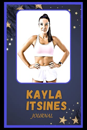 Journal: Kayla Itsines Inspired College Ruled Notebook for Writing ( 6x9, Thick Paper, 120 Pages )