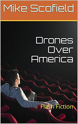Drones Over America: Flash Fiction (English Edition)