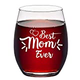 Mother's Day Gift - Best Mom Ever Stemless Wine Glass, Mom Wine Glass 15Oz - Best Birthday Gift, Mother's Day Gift for Women Mom Mother Wife from Daughter Son Husband